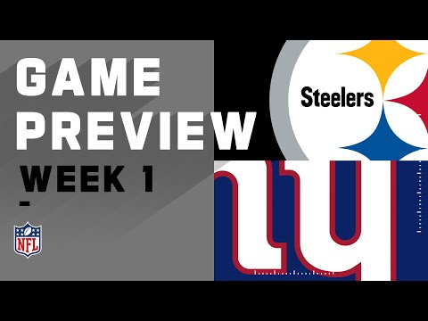 Pittsburgh Steelers vs. New York Giants Week 1 NFL Game Preview