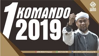 Video SATU KOMANDO 2019 | UST. ZULKIFLI MUHAMMAD ALI, LC., MA. MP3, 3GP, MP4, WEBM, AVI, FLV Desember 2018