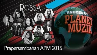 Video Rossa - Anugerah Planet Muzik 2015 #APM2015 [Full Show] MP3, 3GP, MP4, WEBM, AVI, FLV Februari 2019