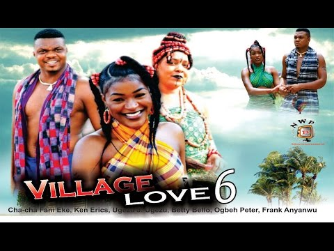 Village Love Season 6     - 2015 Latest Nigerian Nollywood  Movie