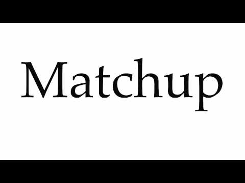How to Pronounce Matchup