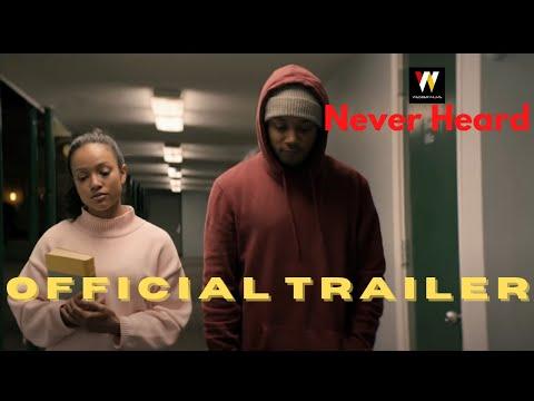 """NEVER HEARD"" - Official Movie Teaser Trailer #1"