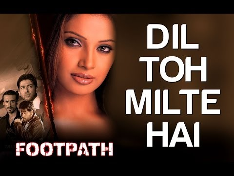 gratis download video - Dost-Milte-Hai--Footpath--Aftab-Shivadasani-Emraan-Hashmi--Bipasha-Basu--Kumar-Sanu