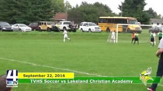 TVHS Soccer vs Lakeland Christian Academy