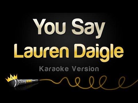 Lauren Daigle - You Say (Karaoke Version)