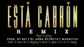 Esta Cabron (Official Remix + Alexio