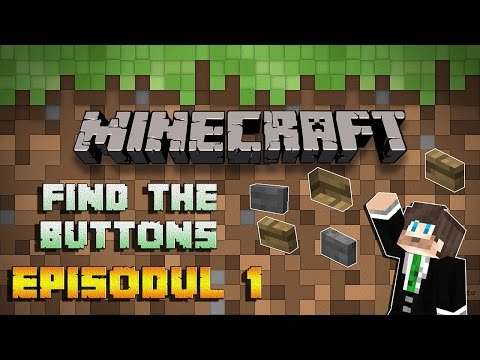 [RO] Minecraft - 77 Buttons  EP 1   Gaseste butonul prin toate nivelurile!