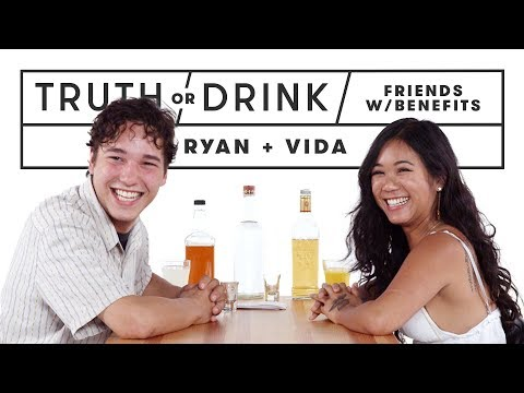Friends with Benefits Play Truth or Drink (Ryan & Vida) | Truth or Drink | Cut