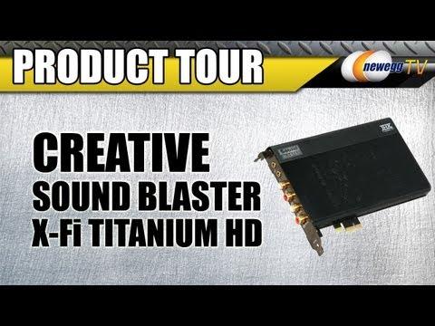 Newegg TV: Creative Sound Blaster X-Fi Titanium HD Sound Card Product Tour