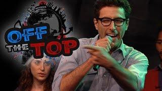 Off The Top - Improv Comedy Show - Ep. 2