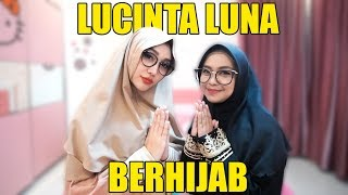 Video LUCINTA LUNA PAKAI HIJAB? MP3, 3GP, MP4, WEBM, AVI, FLV Juni 2019