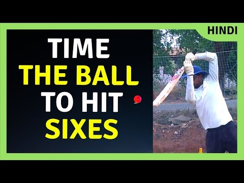 Timing the ball cricket : power hitting sixes