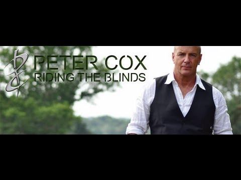 """Missing You — Peter Cox """"Riding The Blinds"""""""