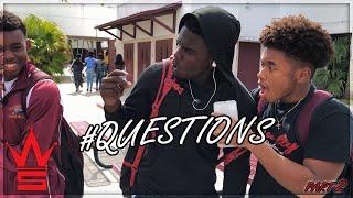 WSHH Questions: Ep 2    High School Edition