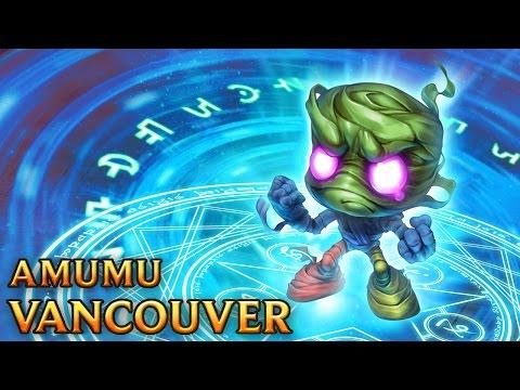 Amumu Vancouver - Vancouver Amumu
