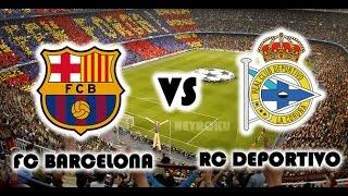 Barcelona Vs Deportivo La Coruna 2-2 All Goals  23-5-2015 أهداف مباراة برشلونة وديبورتيفو, cup c1,cup c1 chau au,video cup c1,barcelona
