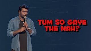 Video Tum So Gaye The Nah? - Zakir Khan MP3, 3GP, MP4, WEBM, AVI, FLV Desember 2017