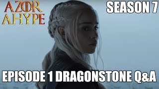 Hey everyone it's Azor Ahype here inviting all of you Game of Thrones fans to discuss Game of Thrones Season 7 Episode 1 ...