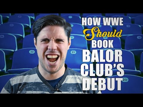 How WWE Should Book The Debut Of Bálor Club