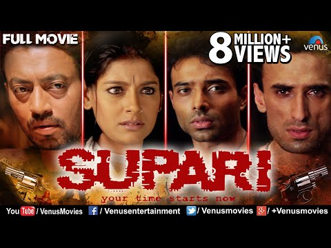 Supari Full Movie | Hindi Movies 2019 Full Movie | Uday Chopra | Rahul Dev | Nandita Das | Irfan