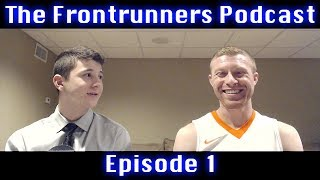 The Frontrunners Podcast Ep. 1: Melvin Gordon, Wentz vs. Foles, Stephen A. Smith, and MORE!