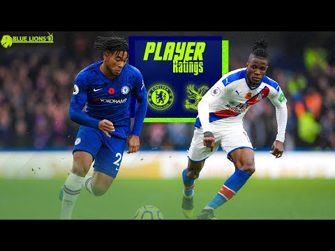 CHELSEA 2-0 CRYSTAL PALACE PLAYER RATINGS // THE DAY REECE JAMES BECAME OUR No1 RB!