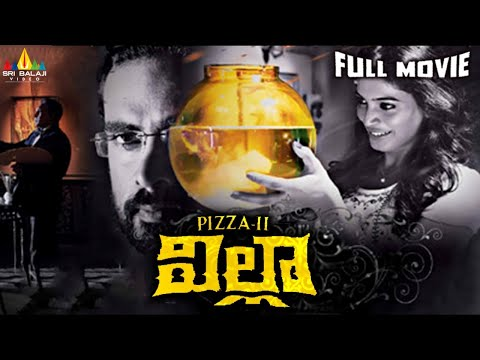 Villa (Pizza 2) Telugu Full Movie | Ashok Selvan, Sanchita