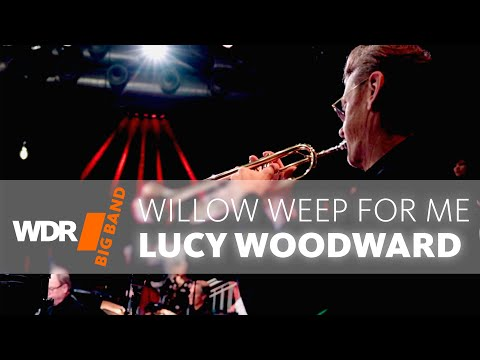 Lucy Woodward Feat. By WDR BIG BAND: Willow Weep For Me | PURE SOUNDS