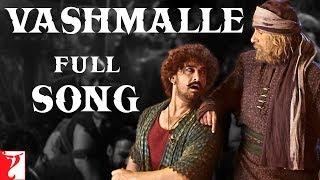 Video Vashmalle Full Song   Thugs Of Hindostan   Amitabh Bachchan, Aamir Khan   Ajay-Atul, A Bhattacharya MP3, 3GP, MP4, WEBM, AVI, FLV November 2018