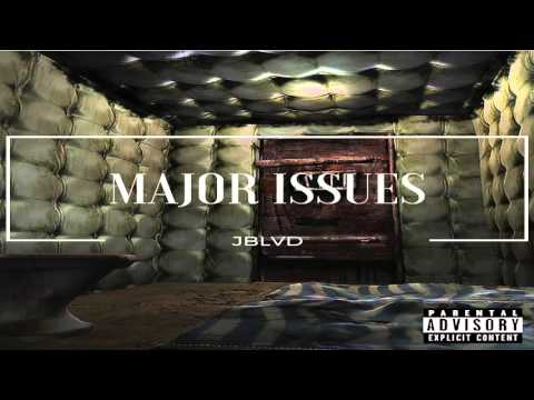 JBLVD - Major Issues (Official Audio) Produced by Chris Mecca