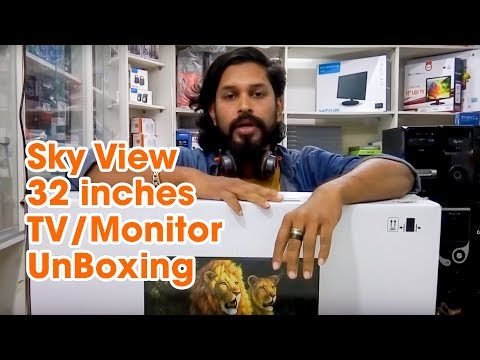 Sky View 32 inches TV/Monitor UnBoxing only BDT 15,000/-tk