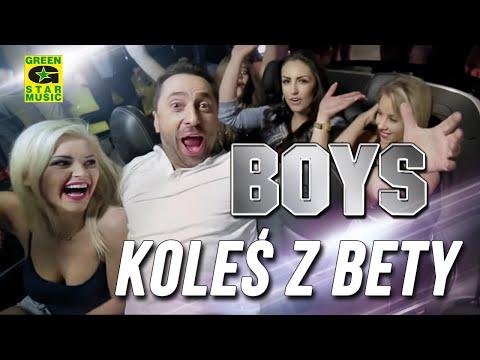 Boys - Koleś z bety