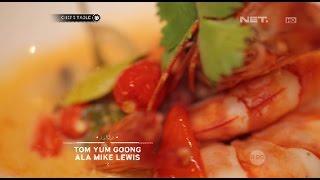 Video Chef's Table - Tom Yum Goong Ala Mike Lewis MP3, 3GP, MP4, WEBM, AVI, FLV September 2018