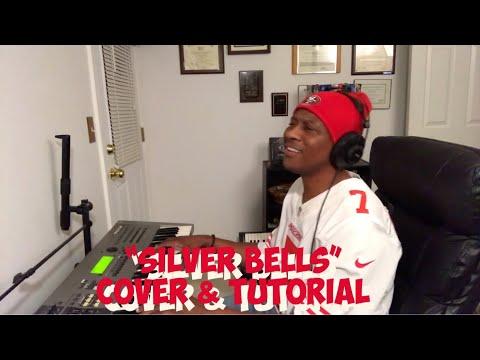 """Silver Bells""R&B Christmas Classic (A Few Good Men Cover ) Bonus:Tutorial"