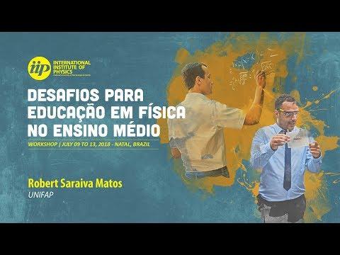 O Ensino de Física no Extremo Norte do Brasil - Robert Saraiva Matos