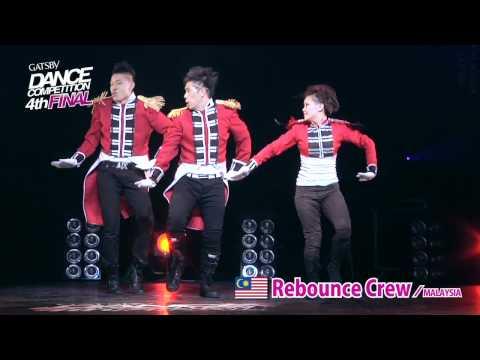 【GDC 4th】GATSBY DANCE COMPETITION 2011-2012:ASIA GRANDFINAL/Rebounce Crew【MALAYSIA】