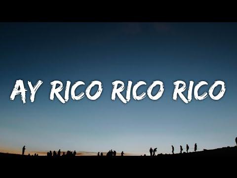 Ay rico rico rico (Letra) Alo Michael [TikTok Song]