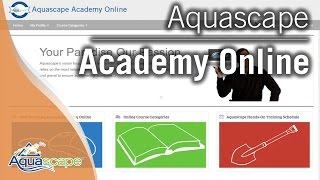 Aquascape Academy Online - Getting Started