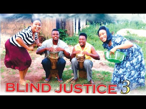 Blind Justice Season 3   - 2015 Latest Nigerian Nollywood  Movie