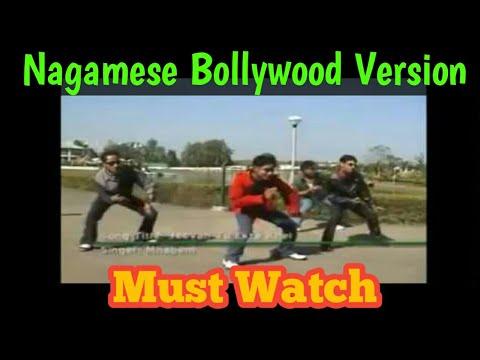 Nagamese Song |   Bollywood Version