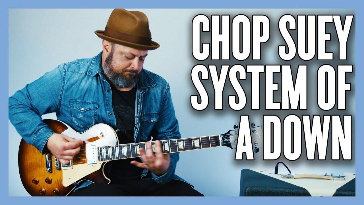 Chop Suey System Of A Down Guitar Lesson + Tutorial