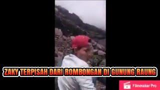 Download Video Ini lah detik detik Terakhir Sebelum Zaki terpisah dari rombongan di Gunung Raung MP3 3GP MP4