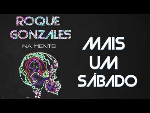Roque Gonzales - Mais Um Sábado