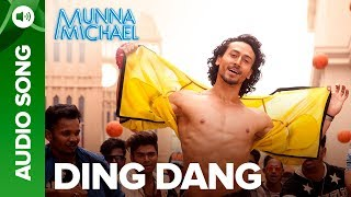 """Check out the exclusive videos of """"Munna Michael"""" here: http://bit.ly/DingDangVideoSongSing and dance along to the most to the most energetic song of the year.Song: Ding DangSinger: Amit Mishra & Antara MitraMusic: Javed - MohsinLyrics: Danish Sabri & Sabbir KhanRap by: Parry G, Shivi & Danish SabriSong Programmed & Mixed: Aditya DevSong Mastered: Eric Pillai(Future Sound of Bombay)For caller tunes dial:Airtel - 5432116273397Vodafone - 5379599516Idea - 567899599516Movie: Munna MichaelCast: Tiger Shroff, Nawazuddin Siddiqui & Nidhhi AgerwalDirected By: Sabbir KhanProduced By: Eros International & Viki Rajani""""Munna Michael"""" releases in theatres on 21st July, 2017.To watch more log on to http://www.erosnow.comFor all the updates on our movies and more:https://www.youtube.com/ErosNowhttps://twitter.com/#!/ErosNowhttps://www.facebook.com/ErosNowhttps://www.facebook.com/erosmusicindiahttps://plus.google.com/+erosentertainmenthttp://www.dailymotion.com/ErosNowhttps://vine.co/ErosNow http://blog.erosnow.com"""