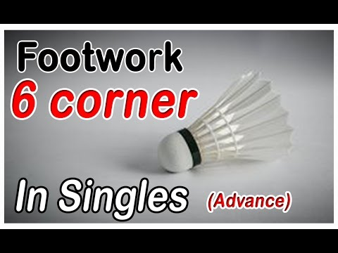 Badminton Footwork - 6 Corners in singles (Advance)