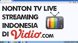 Nonton Nonton Live Streaming Tv Indonesia Lewat Vidio Com Film Subtitle Indonesia Streaming Movie Download