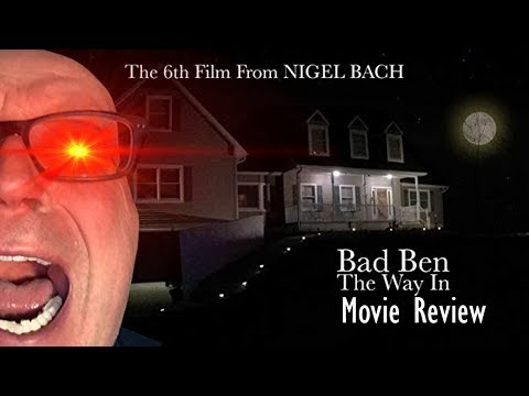 Movie Review of Bad Ben : The Way In