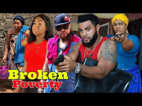 Broken Poverty Part 1 - Rechael Okonkwo Latest Nollywood Movies.