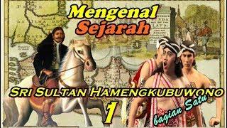 Video Mengenal Sejarah Sri Sultan Hamengkubuwono I MP3, 3GP, MP4, WEBM, AVI, FLV Maret 2019