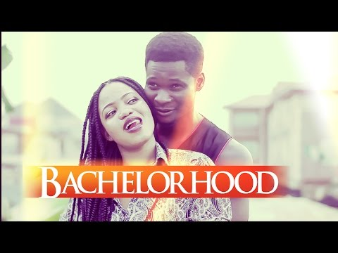 Bachelorhood - Latest 2016 Nigerian Nollywood Drama Movie (English Full HD)